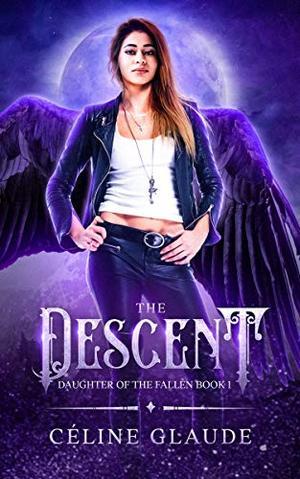 The Descent by Céline Glaude