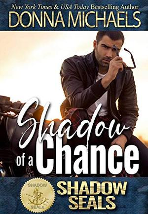 Shadow of a Chance by Donna Michaels