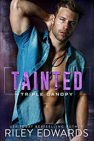 Tainted by Riley Edwards