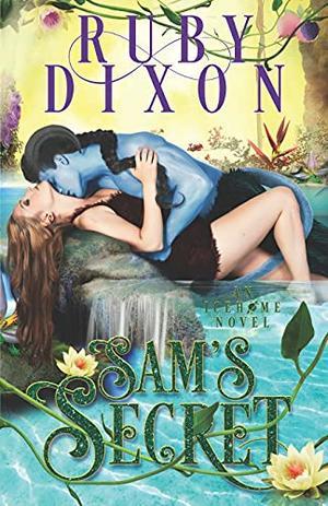 Sam's Secret by Ruby Dixon