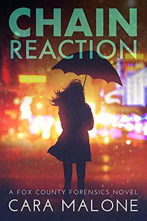 Chain Reaction by Cara Malone
