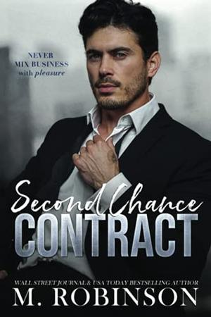 Second Chance Contract by M. Robinson