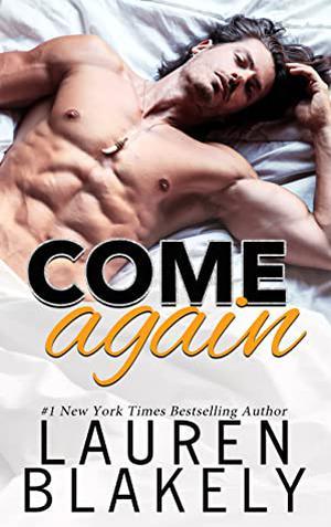 Come Again by Lauren Blakely