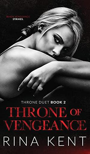 Throne of Vengeance by Rina Kent