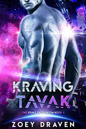 Kraving Tavak by Zoey Draven