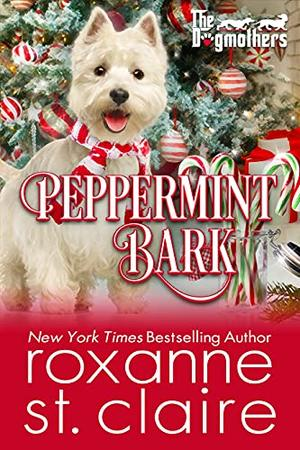 Peppermint Bark by Roxanne St. Claire