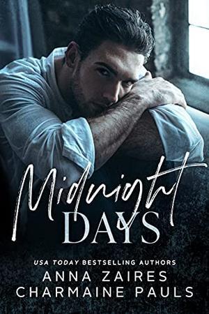 Midnight Days by Anna Zaires, Charmaine Pauls