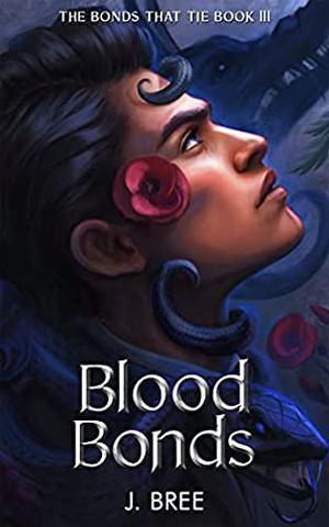 Blood Bonds by J. Bree