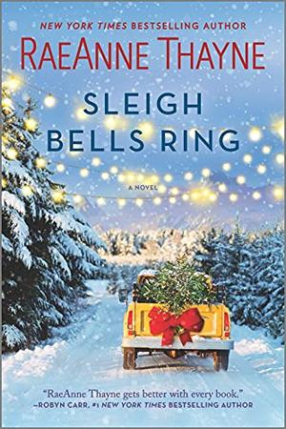Sleigh Bells Ring by RaeAnne Thayne