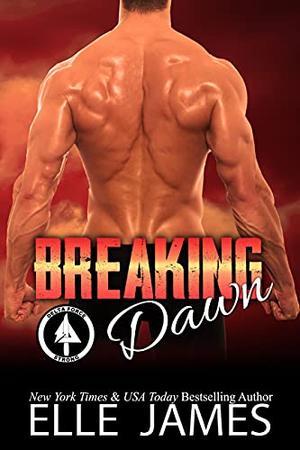 Breaking Dawn by Elle James