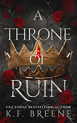 A Throne of Ruin by K.F. Breene