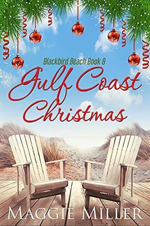 Gulf Coast Christmas by Maggie Miller