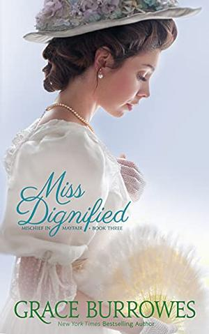 Miss Dignified by Grace Burrowes