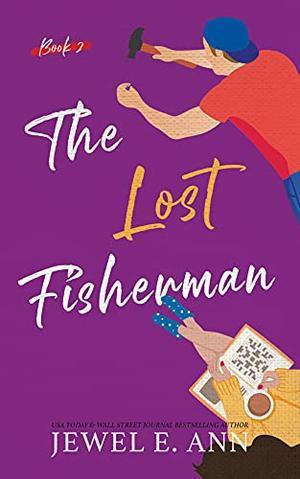The Lost Fisherman (Fisherman) by Jewel E. Ann