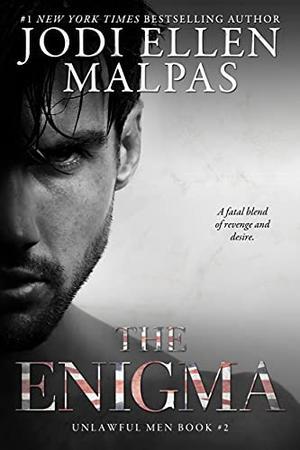 The Enigma by Jodi Ellen Malpas