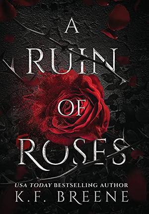 A Ruin of Roses by K.F. Breene