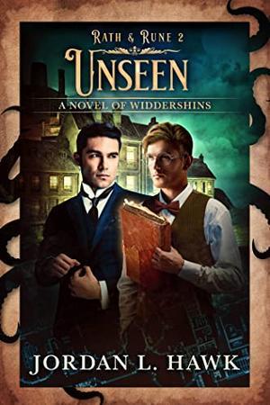 Unseen by Jordan L. Hawk