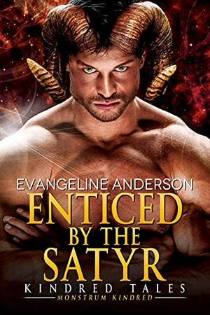 Enticed by the Satyr by Evangeline Anderson