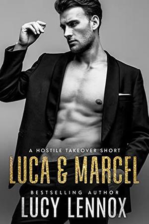 Luca & Marcel by Lucy Lennox