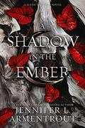 A Shadow in the Ember by Jennifer L. Armentrout