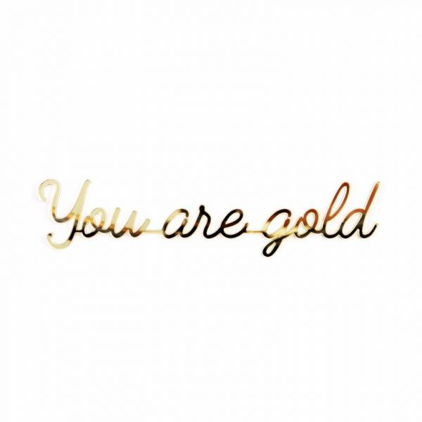 Quote You Are Gold / Gold