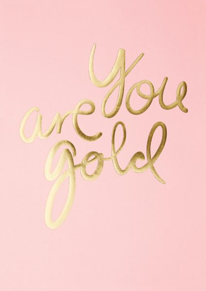 Poster / You Are Gold / Candy Pink / A4
