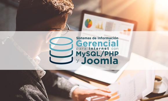 Diseño de Sistemas de información gerencial para Internet con MySQL / PHP y Joomla