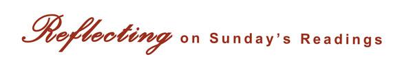 reflecting_on_sunday_readings