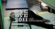 Les coulisses du Bye Bye 2011
