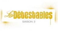Les Détestables - saison 3