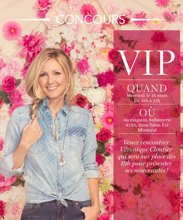 Assistez à la soirée VIP des nouveautés des collections Véro!