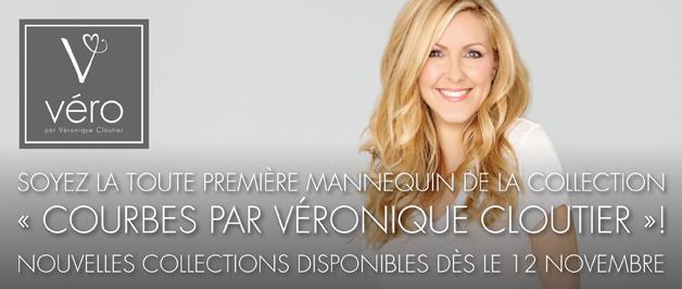 Soyez la toute première mannequin la collection Courbes par Véronique Cloutier