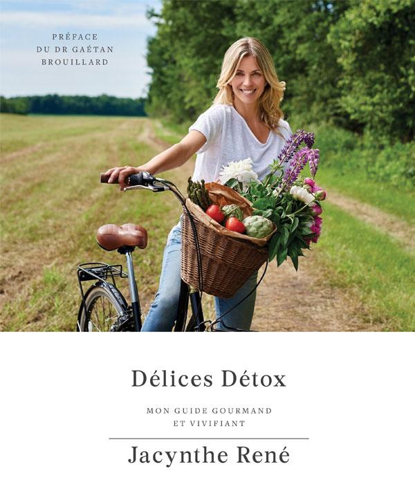 Gagnez le livre Délices Détox de Jacynthe René