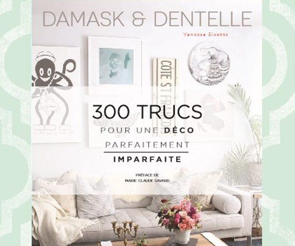 Gagnez le livre Damask & Dentelle