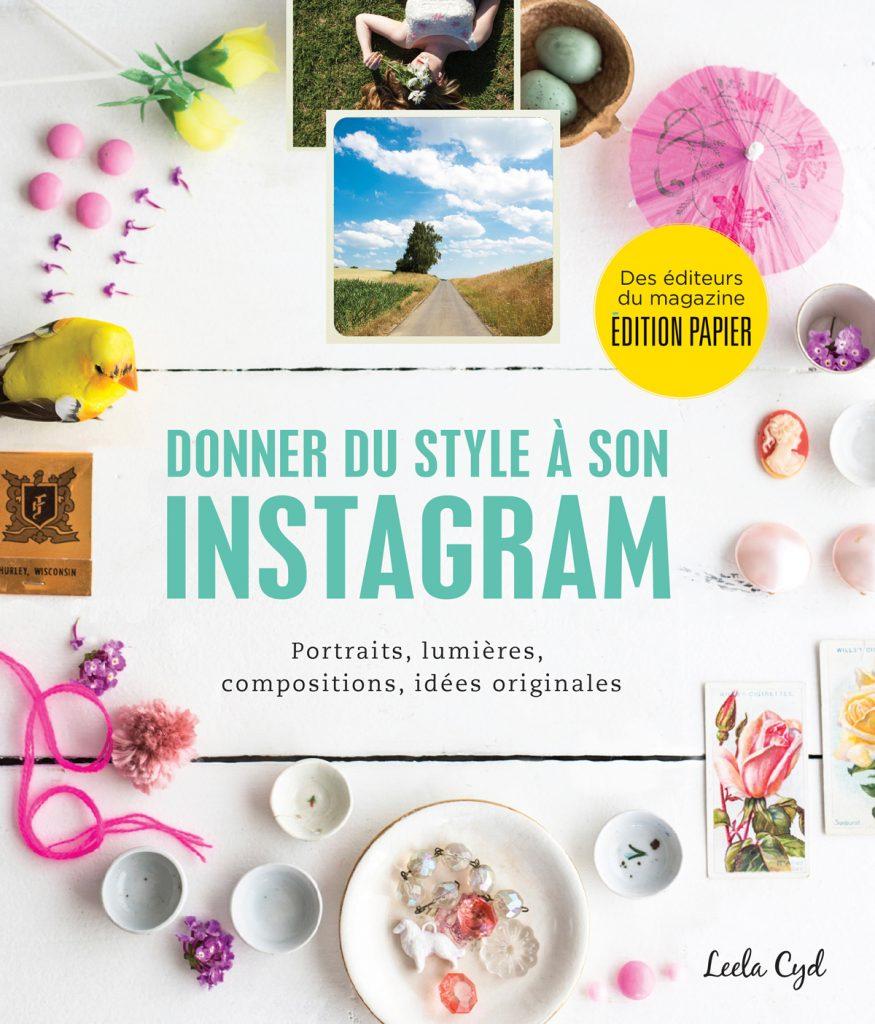Nouveau Livre Donner Du Style A Son Instagram Veronique Cloutier