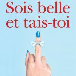 Sois-belle-et-tais-toi-Marie-Gray