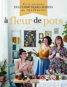 Les Trappeuses À fleur de Pots
