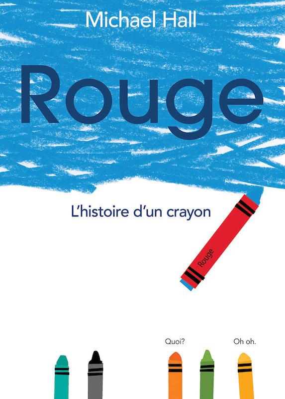 Rouge, l'histoire d'un crayon