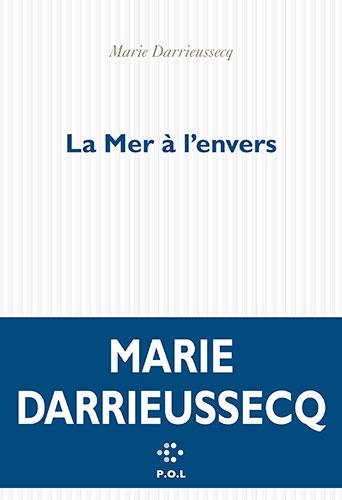 La-Mer-à-lenvers_Marie-Darieussecq-