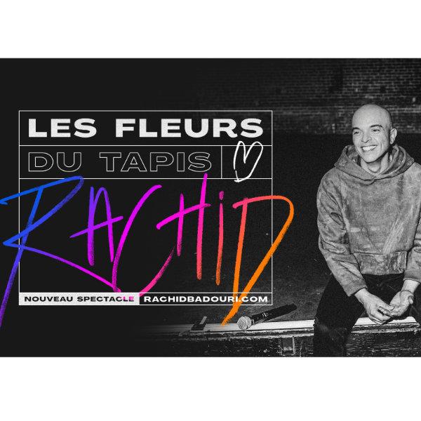 4-Billets de spectacle «Les fleurs du tapis» de Rachid Badouri