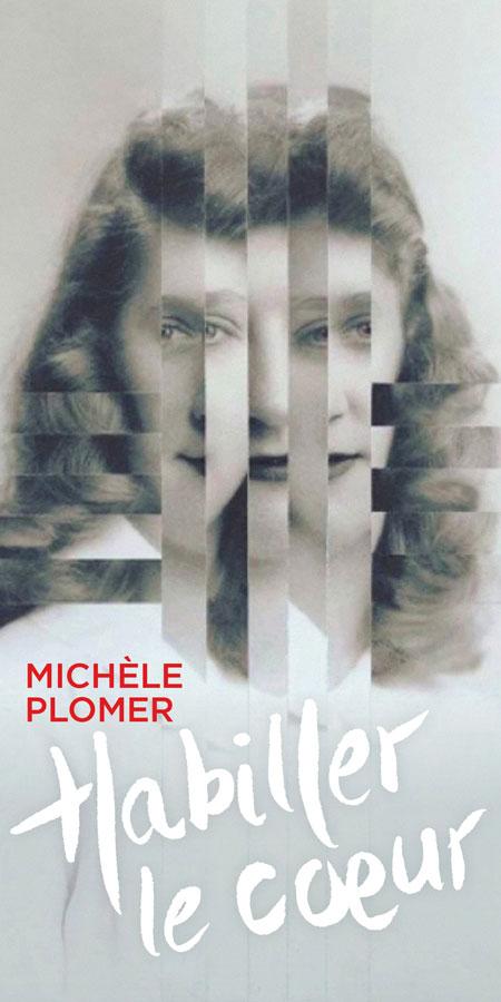 Habiller le coeur - Michèle Plomer