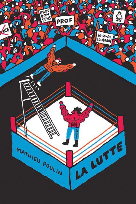 La lutte - Mathieu Poulin