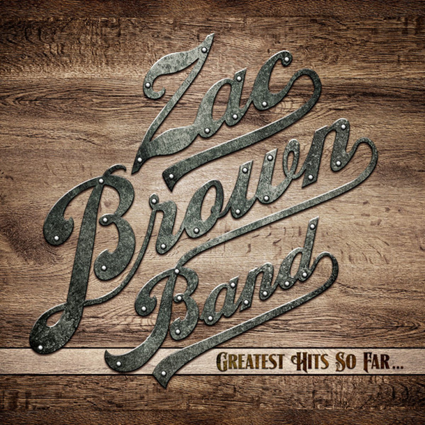 Zac Brown Band Quot Greatest Hits So Far Quot Tracklist Amp Cover