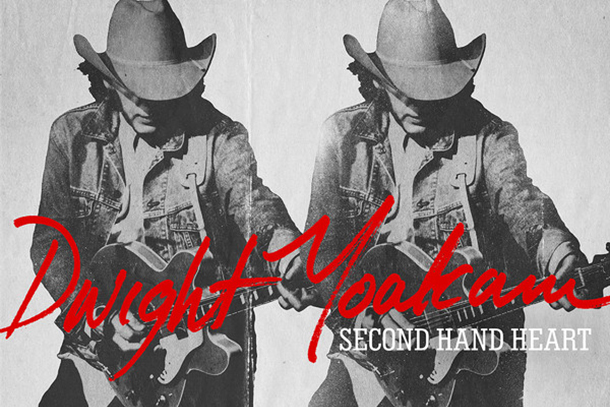 "Dwight Yoakam - ""Second Hand Heart"""