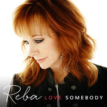 RebaLoveSomebody2015