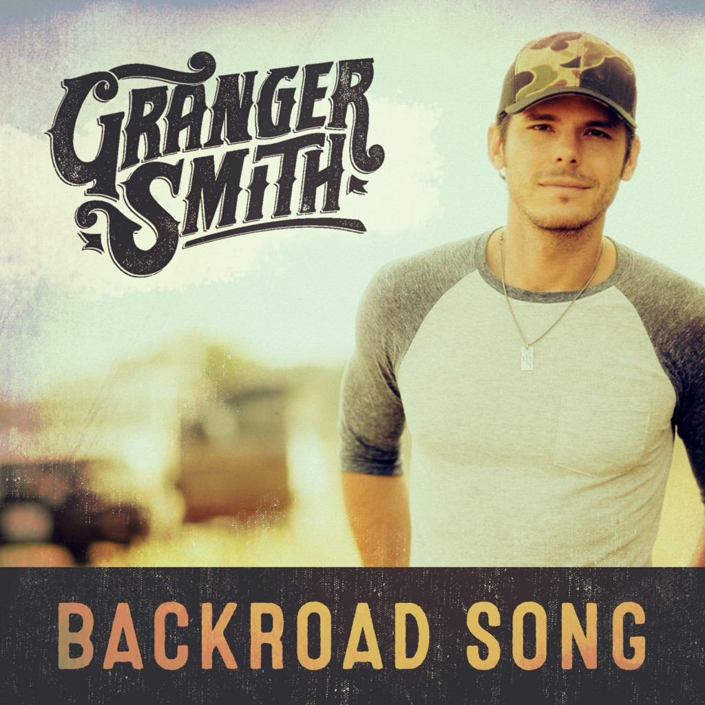 "Granger Smith - ""Backroad Song"""