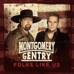 MontgomeryGentryFolksLikeUs