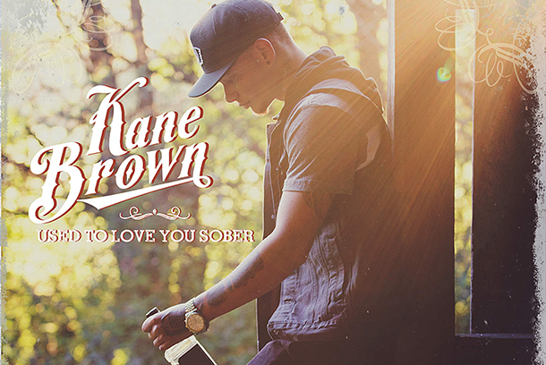 "Single Review: Kane Brown ""Used To Love You Sober"""
