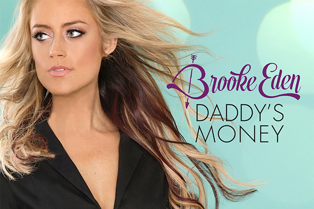 """Single Review: Brooke Eden - """"Daddy's Money"""""""