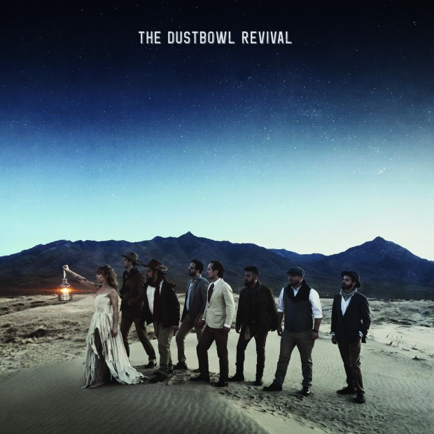 "Album Review: The Dustbowl Revival - ""The Dustbowl Revival"""